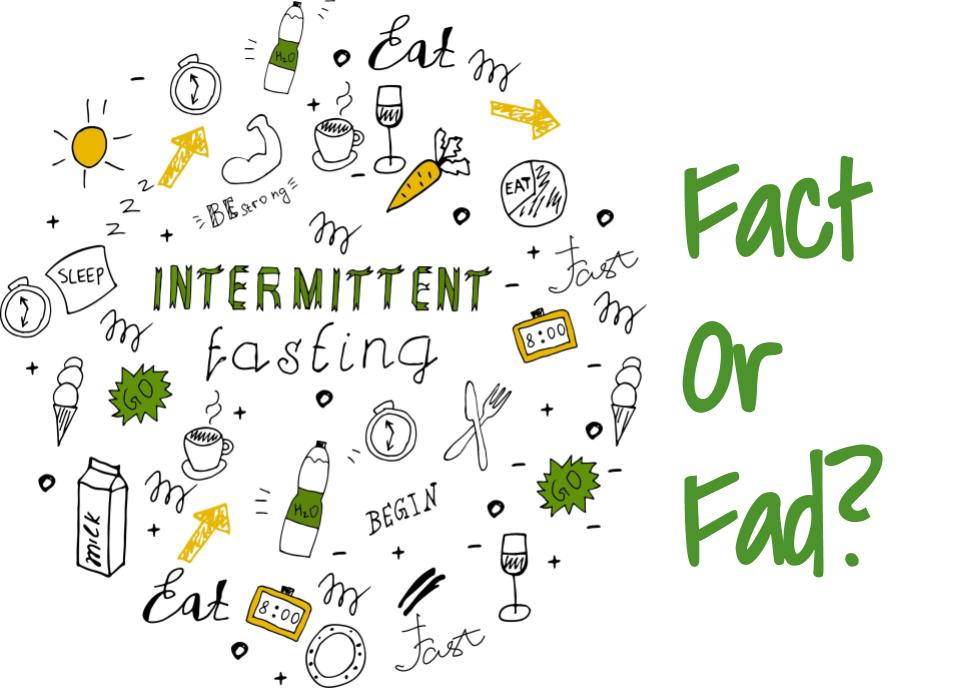 Intermittent Fasting For Weight Loss – Fact Or Fad?